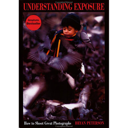 Understanding Exposure book by Bryan Petersen