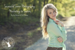 Successful Senior Photography: Specializing within the Senior Market