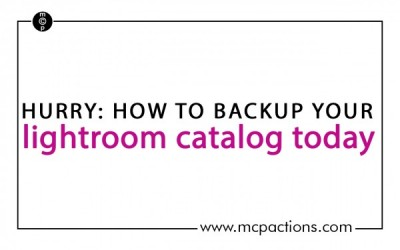 Hurry: How to Backup Your Lightroom Catalog Today