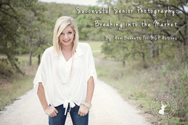 Successful Senior Photography Tips: Breaking into the Market