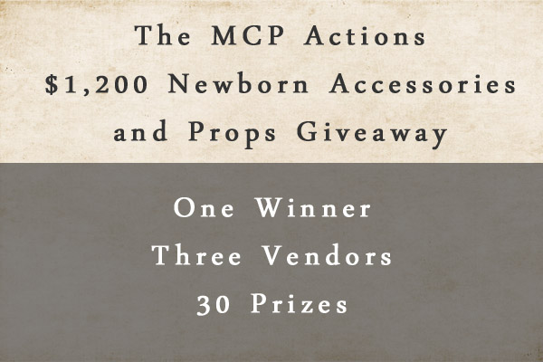 main Giveaway: The Ultimate Newborn Photographer Prop Prize Pack   $1,200 Value