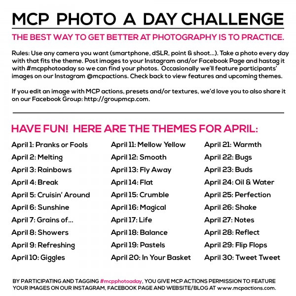 MCP Photo A Day Challenge: April Themes