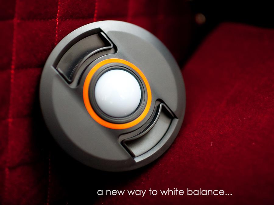 wb3 White Balance   Using a Fun Lens Cap to Get Better Photos?