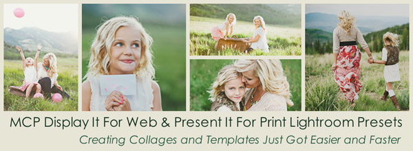 angie for newsletter blog 600px New Lightroom Templates and Collages With MCP Lightroom Presets