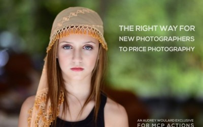 The Right Way for New Photographers to Price Photography