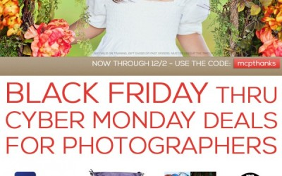 Black Friday Thru Cyber Monday Deals for Photographers