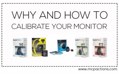 Why and How to Calibrate Your Monitor