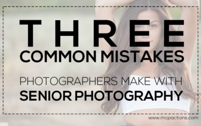 3 Common Mistakes Photographers Make With Senior Photography