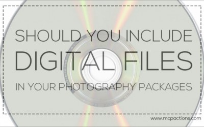 Should You Include Digital Files in Your Photography Packages