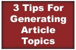 3 Tips For Generating Article Topics for Your Photography Blog