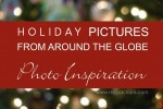 holiday pictures 150x100 What A Photographer Sees: Heart Shaped Bokeh Lights Tutorial