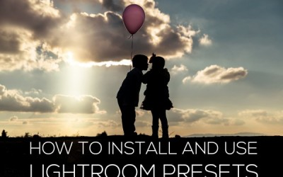 How to Install and Use Infusion + Illuminate Lightroom Presets