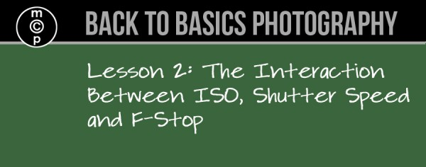 lesson 2 600x236 Back to Basics Photography: Interaction Between ISO, Speed and F Stop