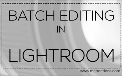 Batch Editing in Lightroom – Video Tutorial