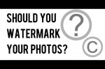 Are You Making Mistakes Regarding Watermarking Your Photos?