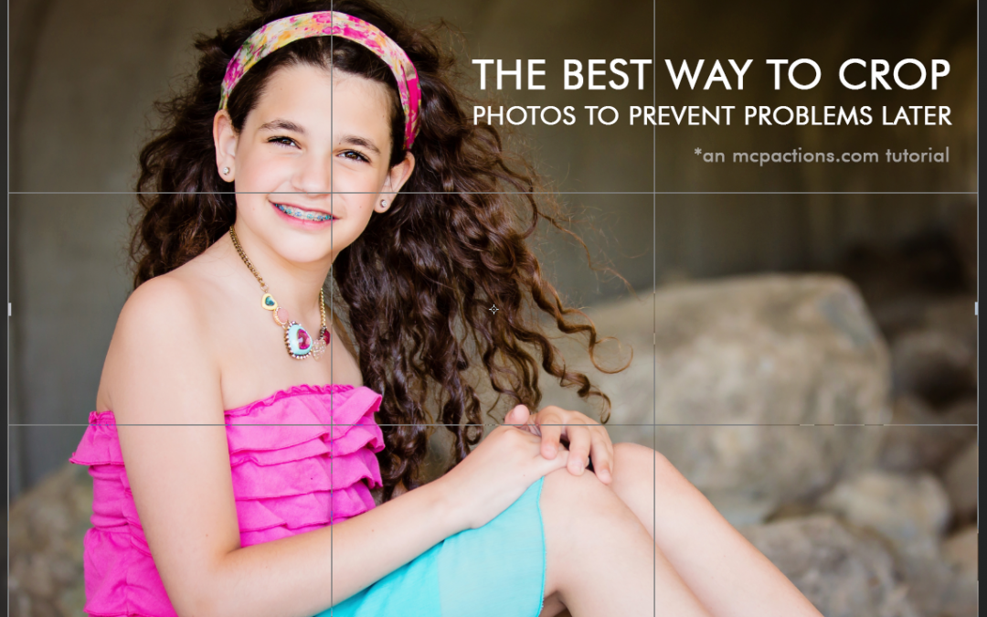 Cropping Your Photos the Right Way For Great Images