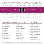 MCP Photo A Day Challenge: February 2015 Themes