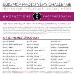 MCP Photo A Day Challenge: April 2015 Themes