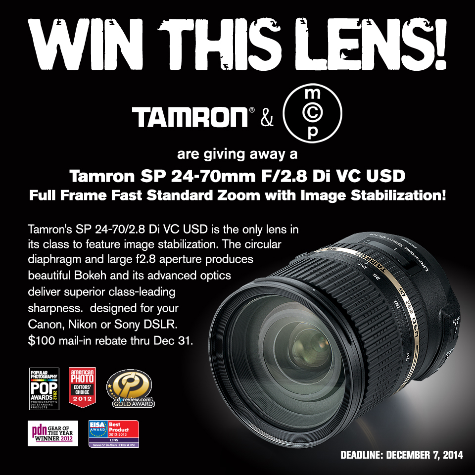 MCP-Win-This_Tamron_A007_DEC2014 Contest: Win a Tamron 24-70 2.8 VC Lens for Canon, Nikon, or Sony SLR Cameras Announcements Contests