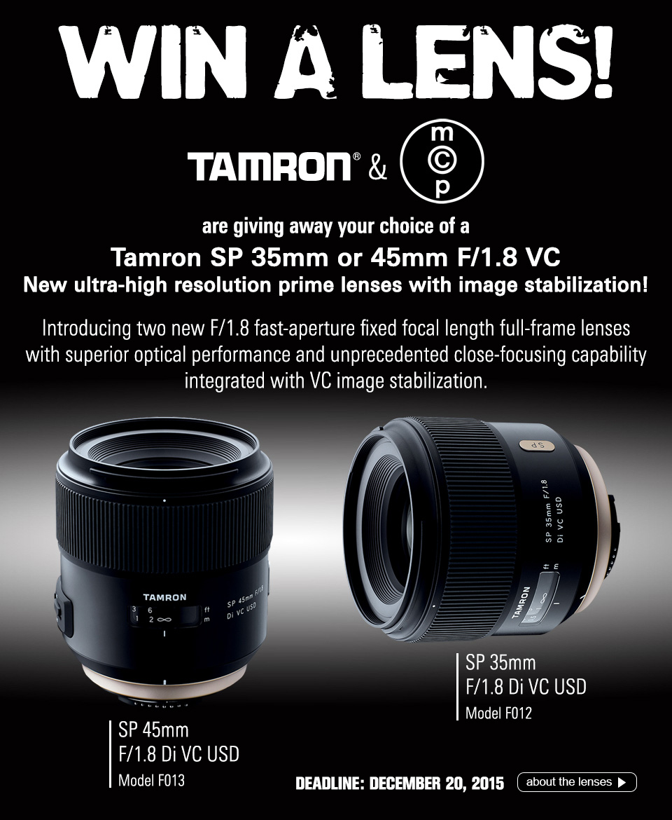 MCP-Win-This_Tamron_primes_DEC2015-copy Win a Tamron 35mm or 45mm Prime Lens for Canon, Nikon, or Sony SLR Cameras Announcements Contests