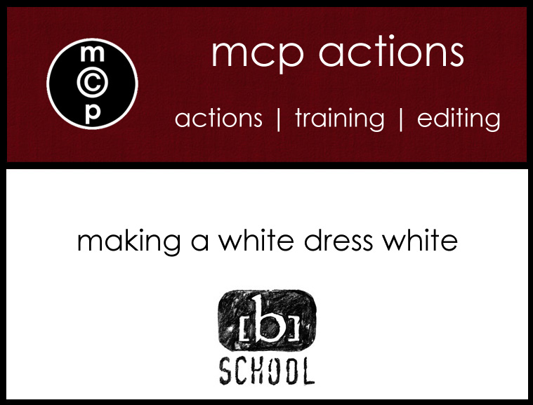 becker-tut-copy Video Tutorial: on the [b] school {making a white dress white} Photoshop Tips & Tutorials