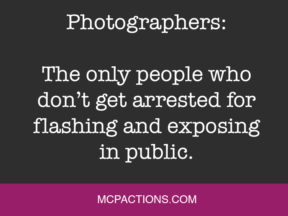 flashexpose Funny Friday for Photographers MCP Thoughts Photography Humor