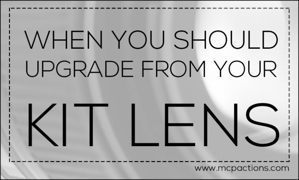 kit-lens-600x362 When You Should Upgrade From Your Kit Lens Guest Bloggers Photography Tips