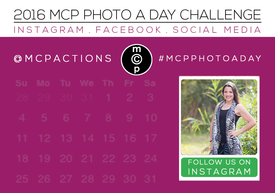 mcp-photo-a-day-2016 MCP Photo A Day Challenge: April 2016 Activities Announcements Assignments