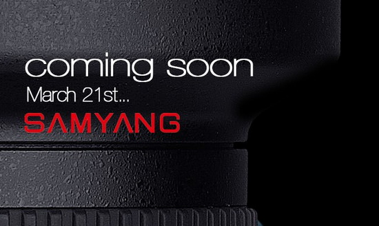 new-samyang-lens New Samyang lens to become official on March 21 News and Reviews