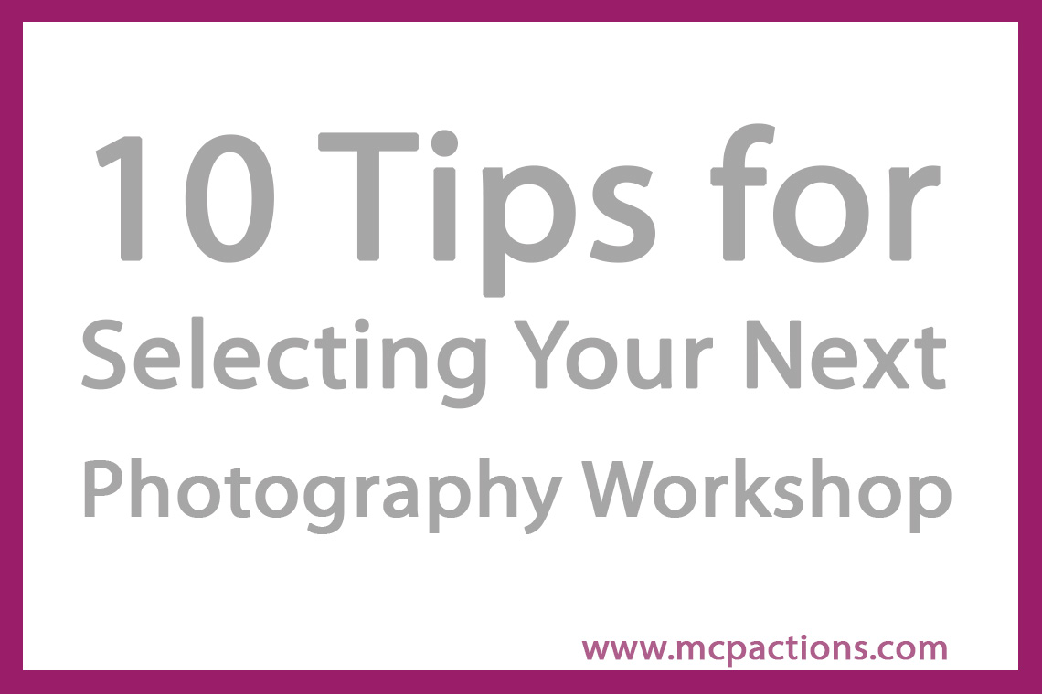 photography-workshop How to Choose Your Next Photography Workshop Business Tips Guest Bloggers Workshops