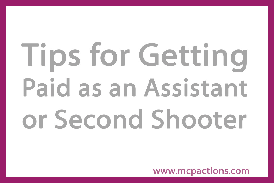 second-shooter Tips for Getting Paid as an Assistant or Second Shooter Business Tips Guest Bloggers