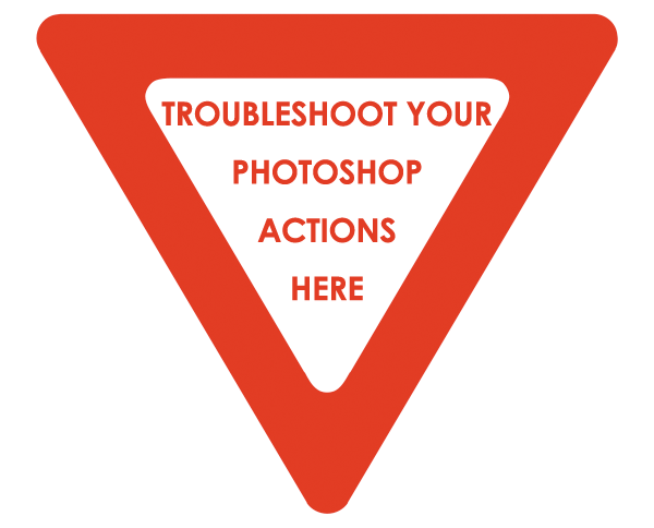 troubleshoot Photoshop Actions: 16 Ways to Troubleshoot Problematic Actions FAQs Photoshop Actions Photoshop Tips & Tutorials