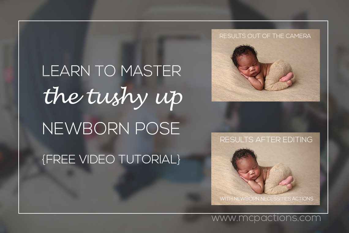 tushy-up-pose-post Learn to Master the Tushy-Up Newborn Pose: Free Sample Video Inside Announcements Photography Tips Video Tutorials Workshops