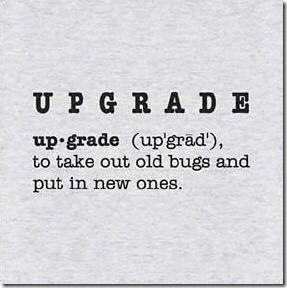 upgrade-thumb1 Funny T-shirts – in light of my recent computer situation… MCP Thoughts Photo Sharing & Inspiration