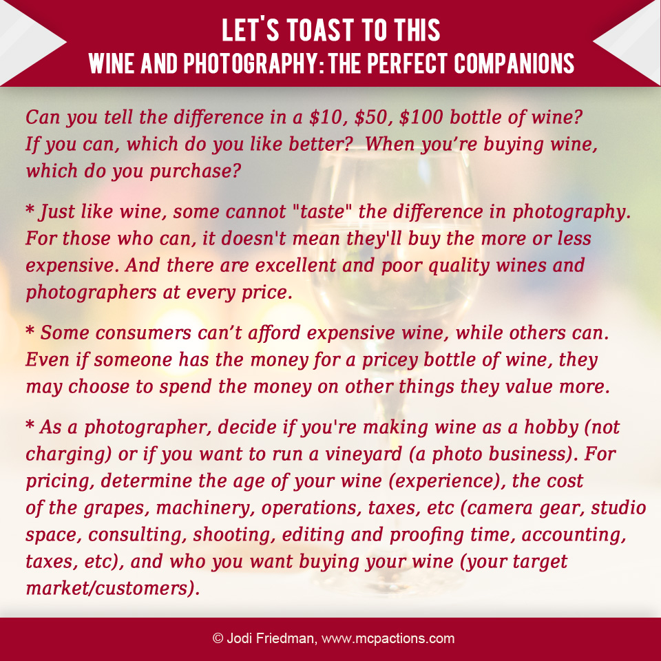 """wine-and-photography1 Don't """"Wine"""" About Photography MCP Thoughts"""